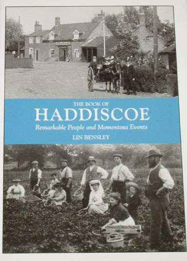 The Book of Haddiscoe - Remarkable People and Momentous Events, by Lin Bensley